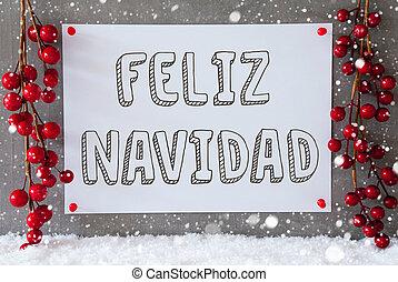 Label, Snowflakes, Decoration, Feliz Navidad Means Merry...