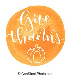 Give thanks greeting - Give thanks hand lettering greeting...