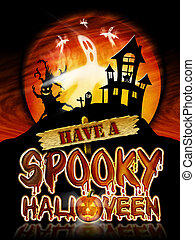 Halloween Spooky Ghost - Have a Spooky Halloween Chrome...