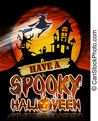 Halloween Spooky Witch - Have a Spooky Halloween Chrome...