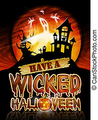 Halloween Wicked Ghost - Have a Wicked Halloween Chrome...