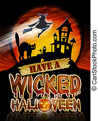 Halloween Wicked Witch - Have a Wicked Halloween Chrome...