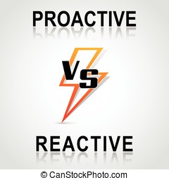 decision between proactive and reactive - Illustration of...