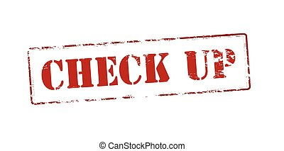 Check up - Rubber stamp with text check up inside, vector...