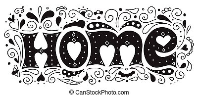 Hand drawn illustration with lettering Home and decoration....