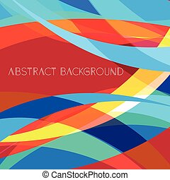 Abstract bright colorful background. Modern abstract poster...