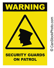 Security guards on patrol warning text sign, isolated on...
