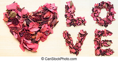 LOVE and heart made from dry flower - LOVE captial letter...