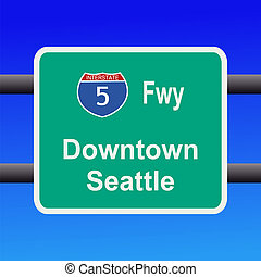Interstate to Seattle sign - Interstate 5 to Seattle sign...