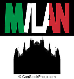 Duomo with Milan flag text - silhouette of Duomo Milan with...