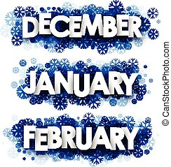 January, February, December banners. - White January,...