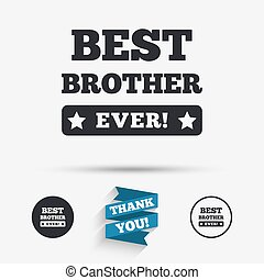 Best brother ever sign icon Award symbol Exclamation mark...