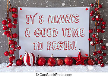 Label, Snowflakes, Christmas Balls, Quote Always Time To...