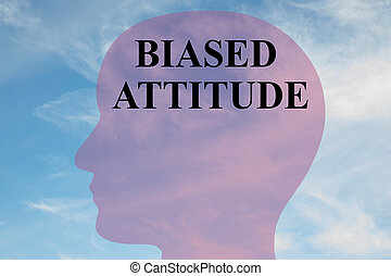 Biased Attitude concept - Render illustration of 'BIASED...