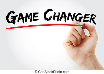 Hand writing Game Changer with marker, business concept