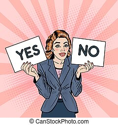 Pop Art Business Woman Trying to make Decision Between Yes or No. Vector illustration