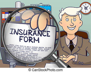 Insurance Form through Magnifier. Doodle Style. - Insurance...