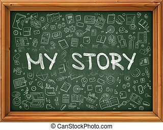 Green Chalkboard with Hand Drawn My Story. - Green...