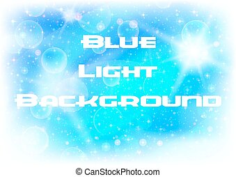 Abstract Blue Light Background with White Sparks, Stars and...