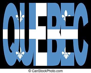 Quebec with flag - overlapping Quebec text with their flag...