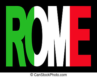 Rome text with Italian flag - overlapping Rome text with...