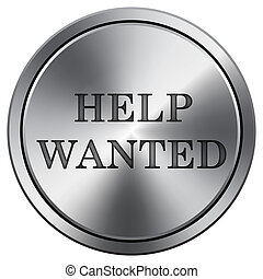 Help wanted icon Round icon imitating metal - Help wanted...