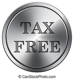 Tax free icon. Round icon imitating metal. - Tax free icon....