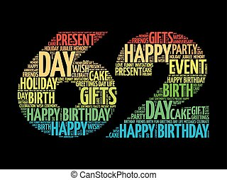 Happy 62nd birthday word cloud collage concept