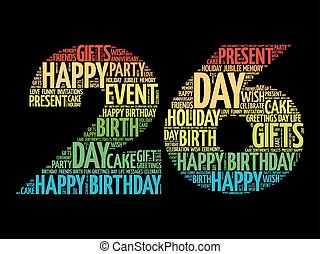 Happy 26th birthday word cloud collage concept