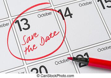 Save the Date written on a calendar - October 13