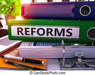 Reforms on Green Office Folder. Toned Image. 3D. - Reforms -...