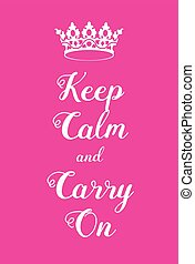 Keep Calm and Carry On poster Pink girly WW2 poster...
