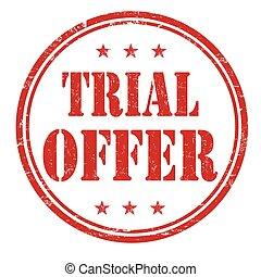Trial offer stamp - Trial offer grunge rubber stamp on white...