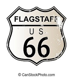 Flagstaff Route 66 traffic sign over a white background and...