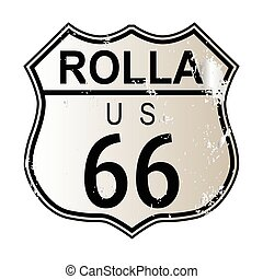 Rolla Route 66 traffic sign over a white background and the...