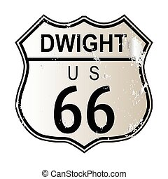 Dwight Route 66 traffic sign over a white background and the...