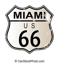 Miami Route 66 traffic sign over a white background and the...