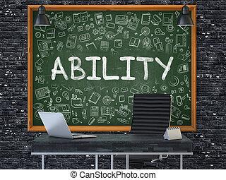 Ability on Chalkboard in the Office. 3D. - Green Chalkboard...