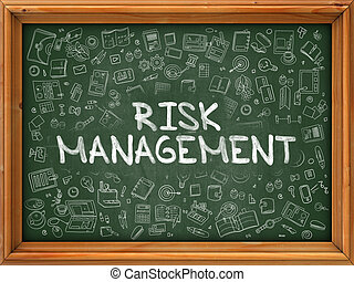 Hand Drawn Risk Management on Green Chalkboard Hand Drawn...