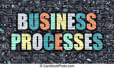 Business Processes in Multicolor. Doodle Design. - Business...