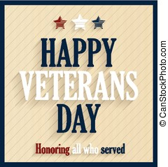 Veterans Day retro poster. Vector illustration.