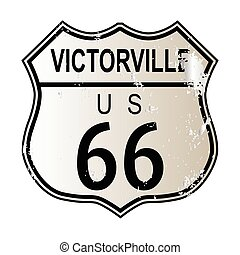 Victorville Route 66 traffic sign over a white background...