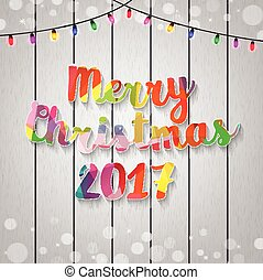 Merry Christmas and Happy New Year light on wood background...