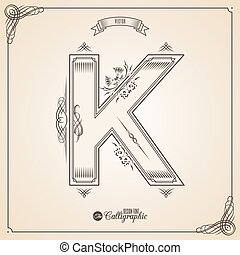 Letter K - Calligraphic Fotn with Border, Frame Elements and...
