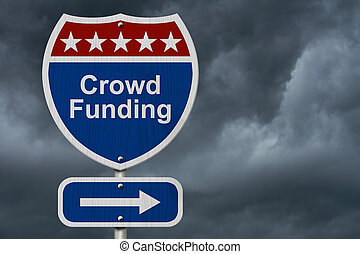 American Crowd Funding Highway Road Sign, Red, White and...