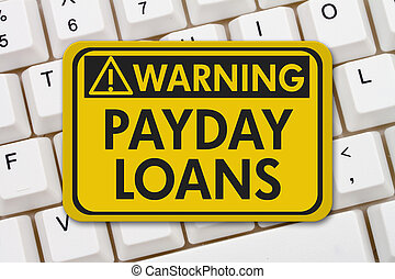 Online Payday Loans Warning Sign, A yellow warning sign with...