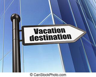 Tourism concept: sign Vacation Destination on Building...