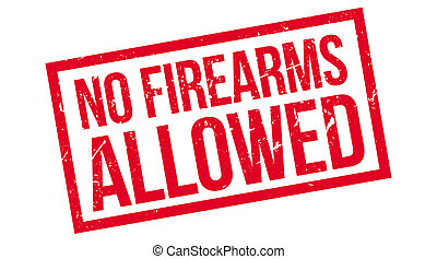 No Firearms Allowed rubber stamp
