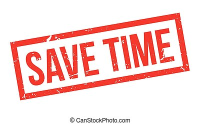 Save time rubber stamp on white Print, impress, overprint...