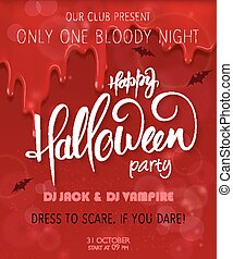 vector halloween party poster with hand lettering greetings label - happy halloween - on red bloody drips for you event